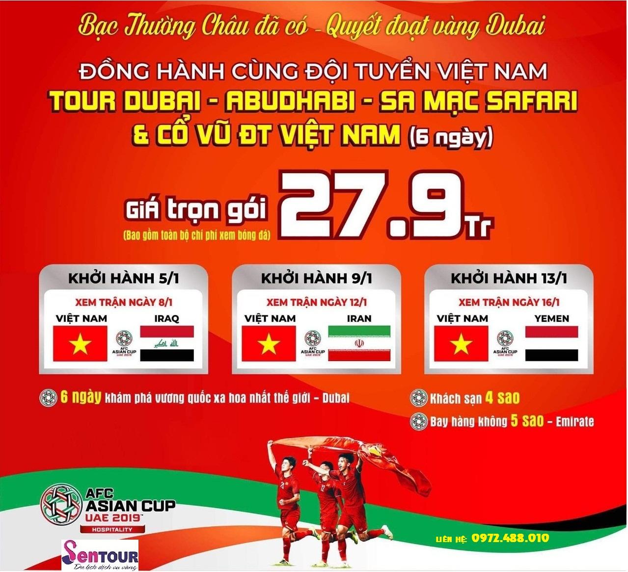 ĐỒNG HÀNH CÙNG ĐỘI TUYỂN VIỆT NAM TẠI DU BAI - AFC ASIA CUP 2019