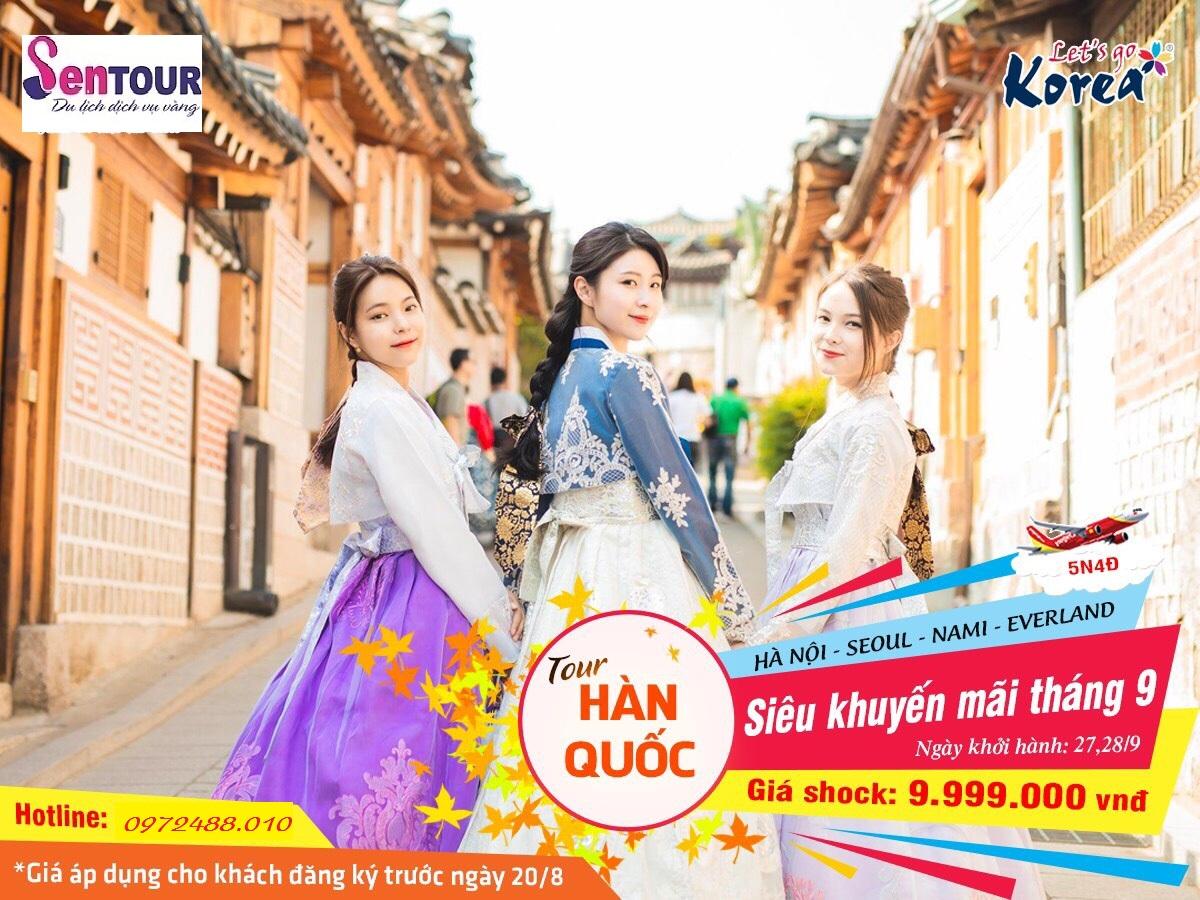 HÀN QUỐC- SEOUL - NAMI-EVERLLAND -KHUYẾN MÃI THÁNG 9 CHỈ 9TR990